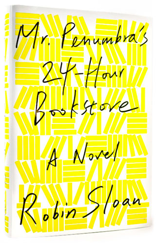 Mr. Penumbra's 24-hour book store cover sloan
