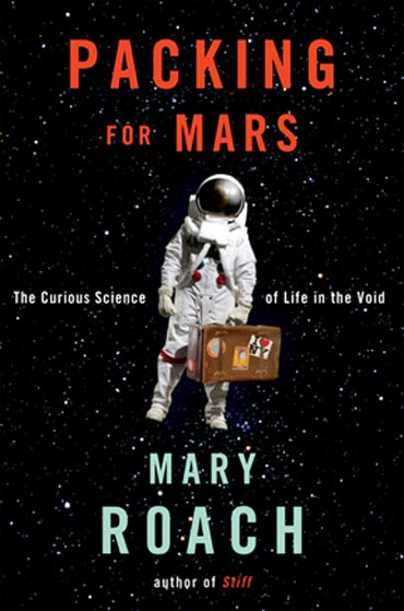 Packing for Mars by Mary Roach Cover