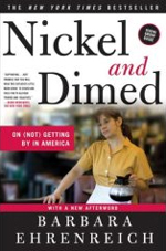 Nickel and Dimed on not getting by in America Barbara Ehrenreich cover